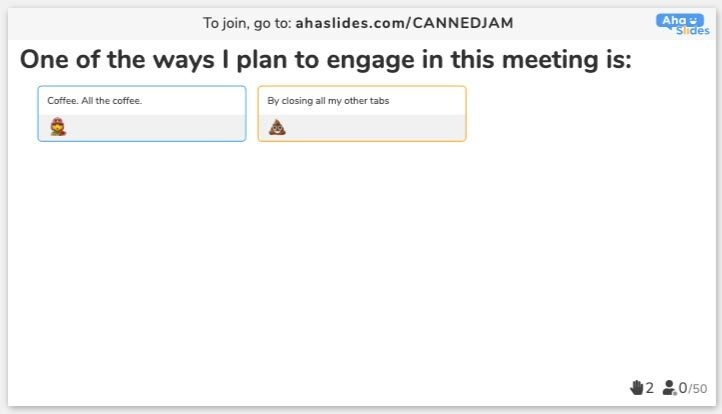 AhaSlides Poll - I plan to engage…